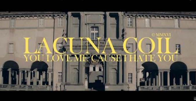 """i LACUNA COIL pubblicano il video di """"You Love Me 'Cause I Hate You"""""""
